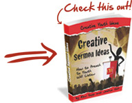 "Get ""Creative Sermon Ideas"" eBook"
