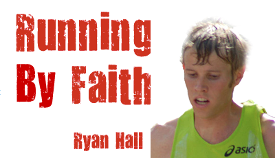 Ryan Hall - Running by Faith