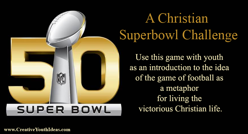 A Christian Superbowl Challenge