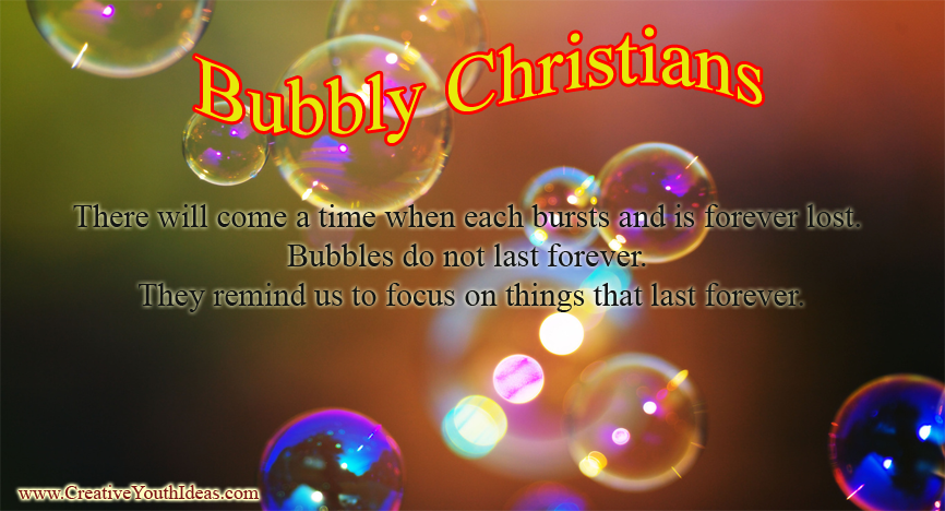 Bubbly Christians