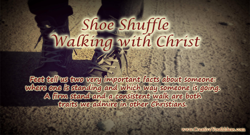 Shoe Shuffle - Walking with Christ