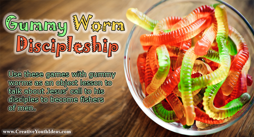 Gummy Worm Discipleship