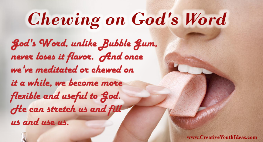 Chewing on God's Word