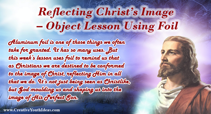 Reflecting Christ's Image